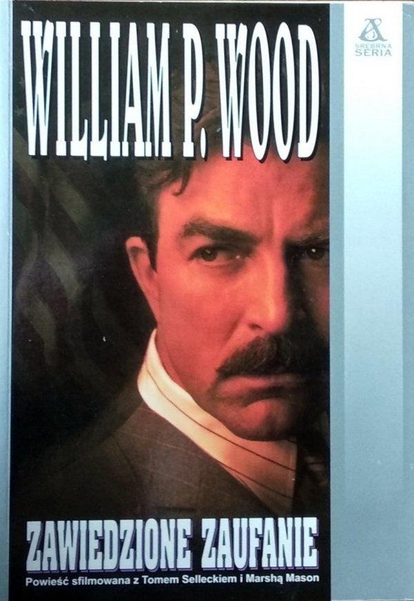 William Wood • Zawiedzione zaufanie