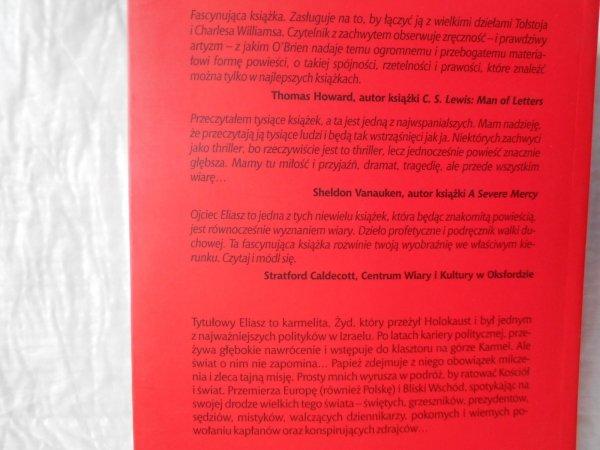 Michael D. O'Brien • Ojciec Eliasz. Czas Apokalipsy