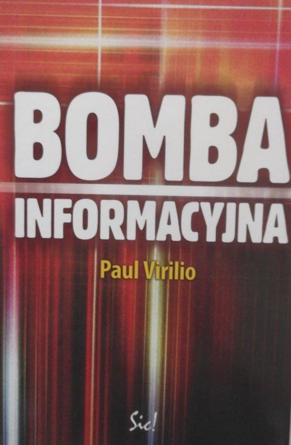 Paul Virilio • Bomba informacyjna