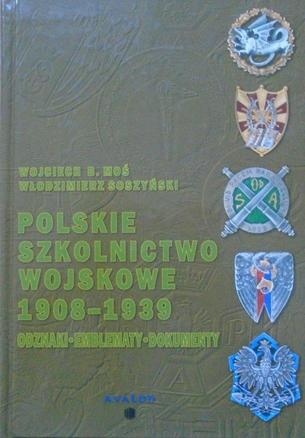 Wojciech Moś, Włodzimierz Soszyński • Polskie szkolnictwo wojskowe 1908-1939. Odznaki, emblematy, dokumenty
