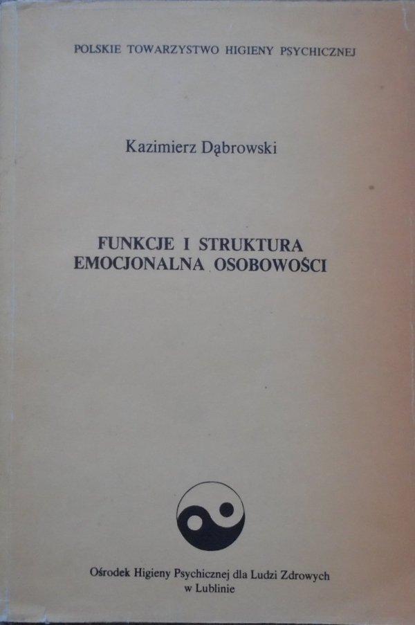 Kazimierz Dąbrowski • Funkcje i struktura emocjonalna osobowości