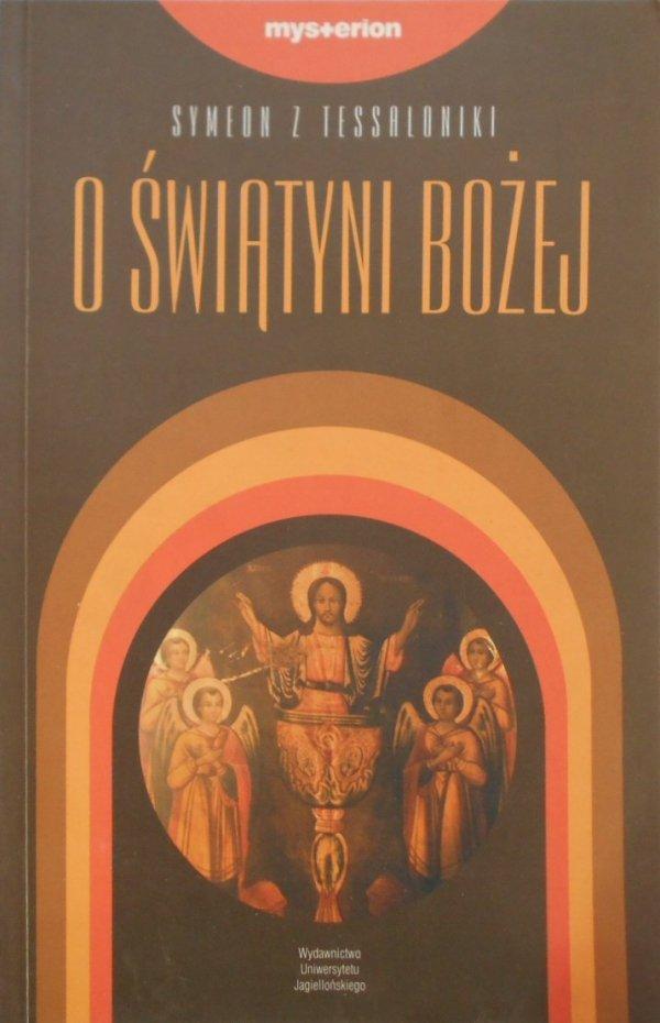 Symeon z Tessaloniki • O świątyni bożej