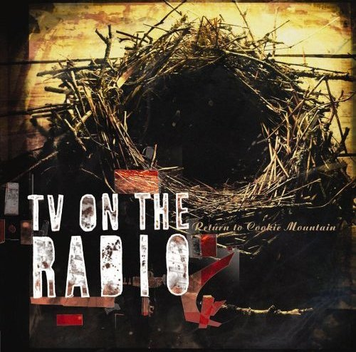 TV on the Radio • Return to Cookie Mountain • CD