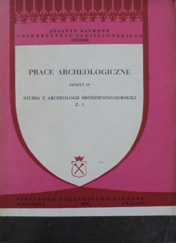 Prace archeologiczne zeszyt 19 • Archeologia śródziemnomorska