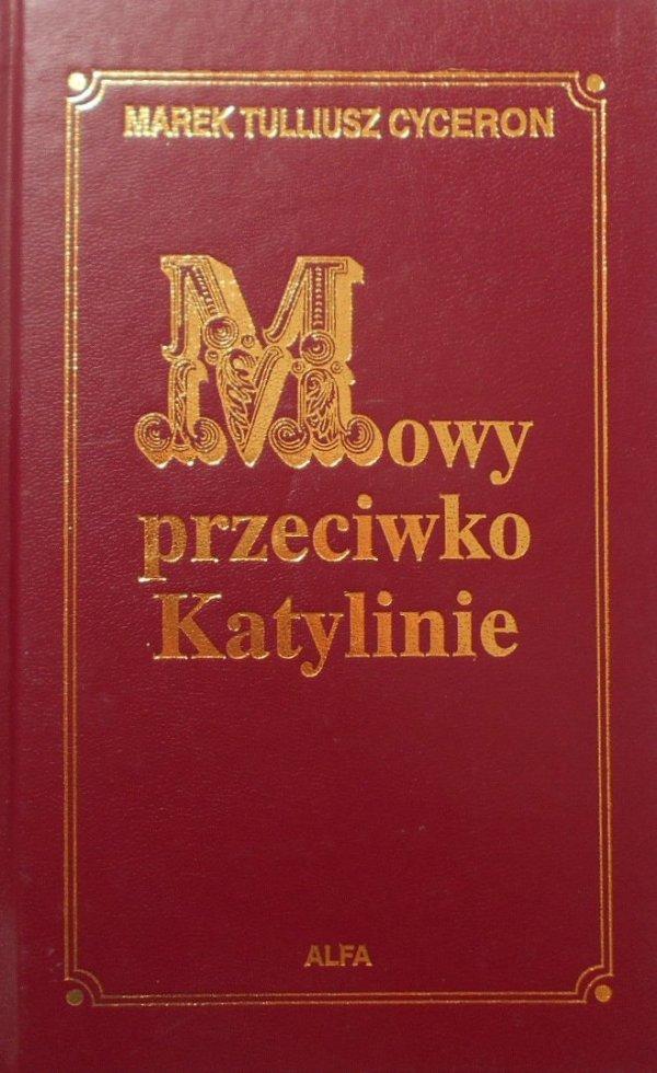 Marek Tulliusz Cyceron • Mowy przeciwko Katylinie