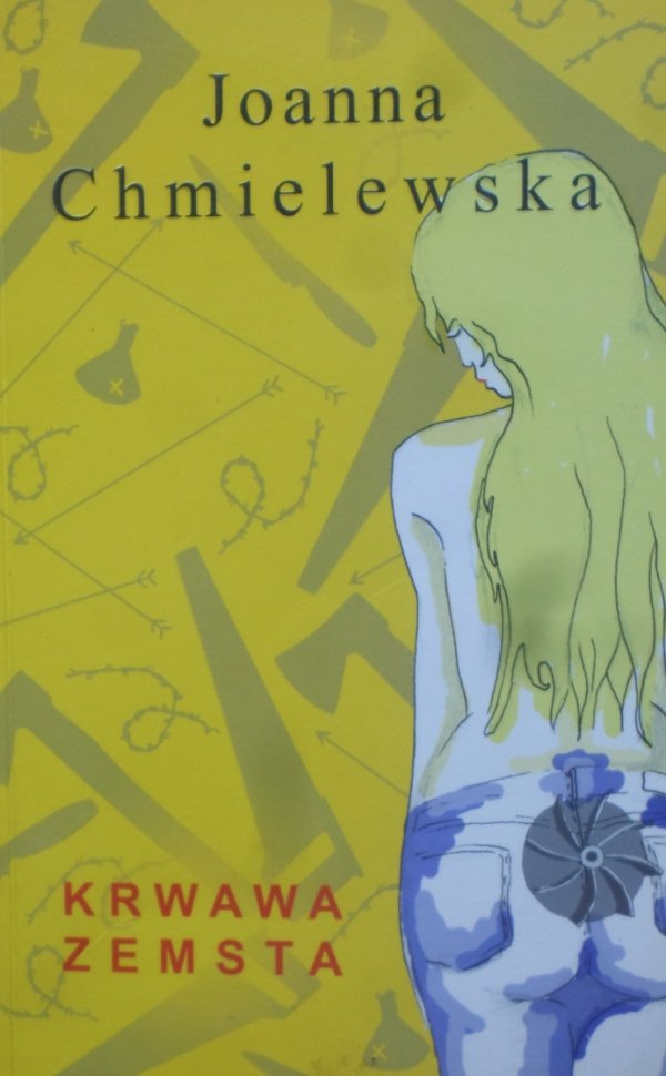 Joanna Chmielewska • Krwawa zemsta