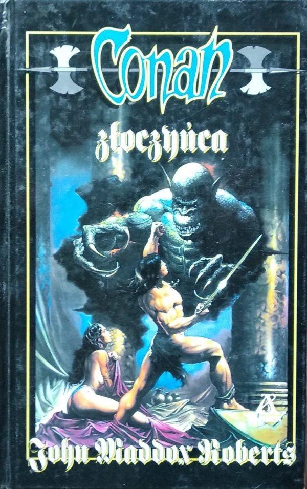 John Maddox Roberts • Conan złoczyńca
