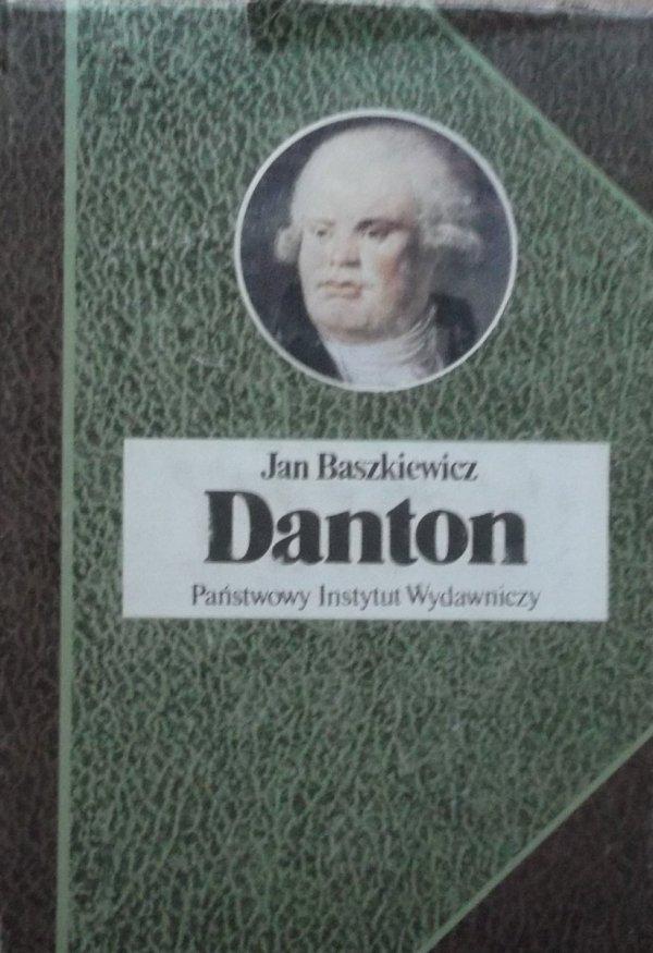 Jan Baszkiewicz • Danton