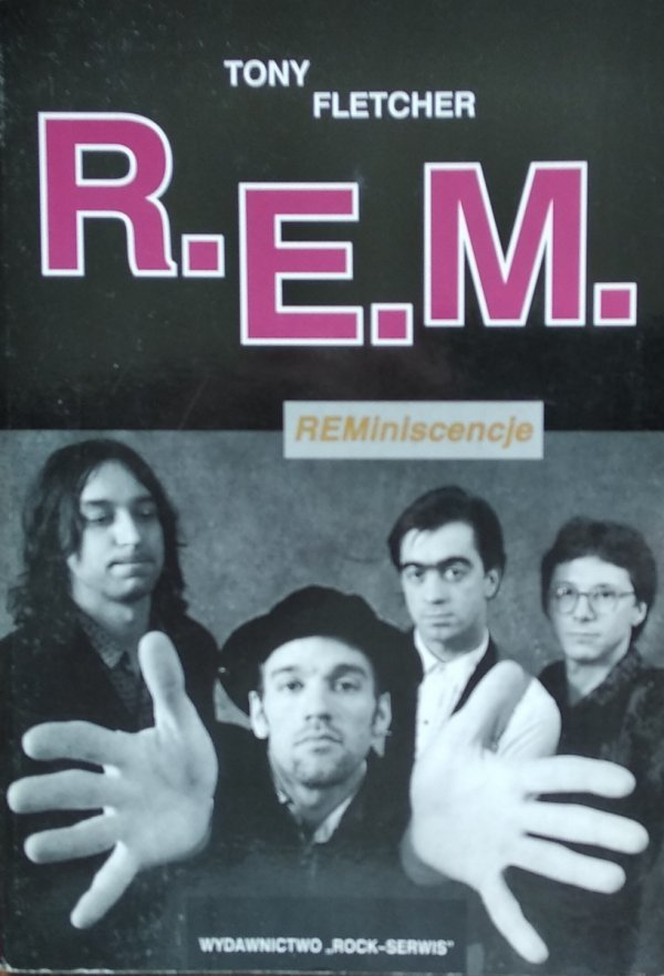 Tony Fletcher • R.E.M. REMiniscencje REM
