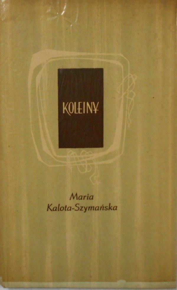 Maria Kalota Szymańska • Koleiny