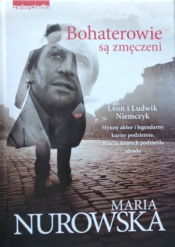 Maria Nurowska • Bohaterowie są zmęczeni
