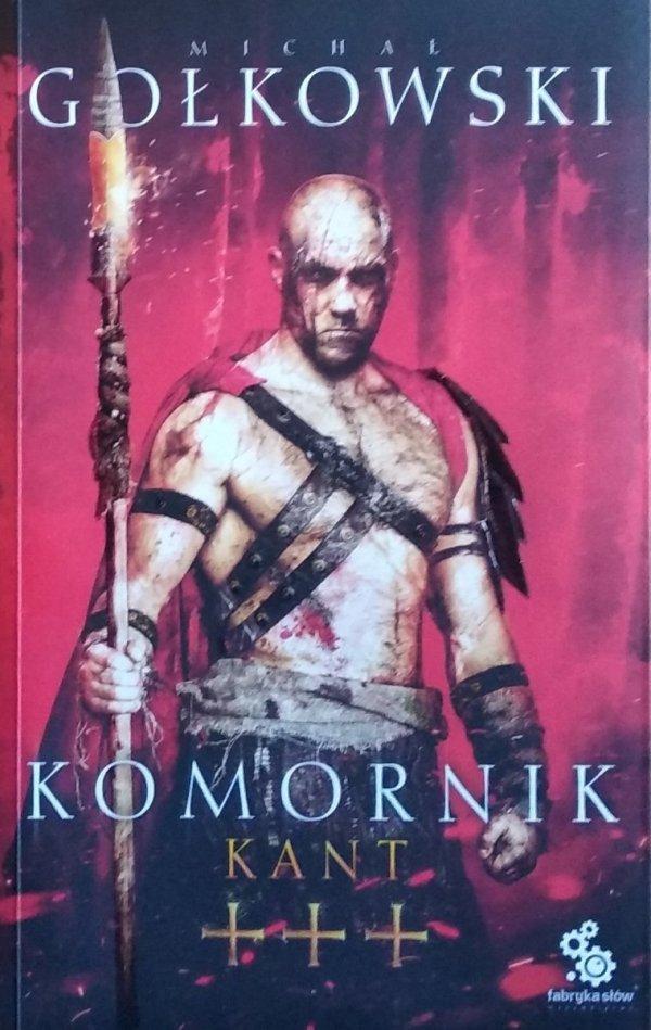 Michał Gołkowski • Komornik. Kant