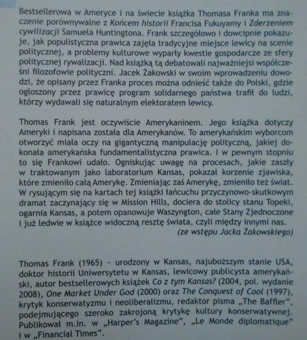 Thomas Frank • Co z tym Kansas? czyli opowieść o tym, jak konserwatyści zdobyli serce Ameryki