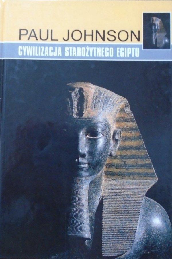 Paul Johnson • Cywilizacja starożytnego Egiptu