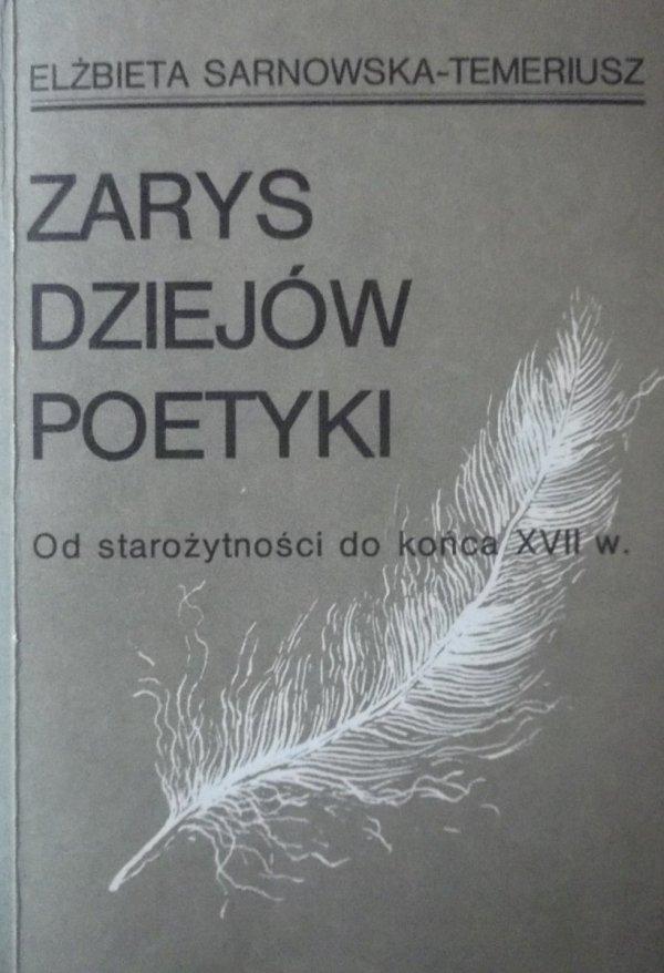 Elżbieta Sarnowska-Temeriusz  • Zarys dziejów poetyki