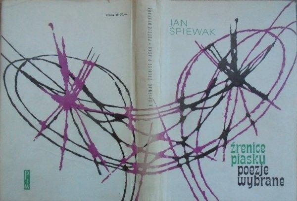 Jan Śpiewak • Źrenice piasku. Poezje wybrane (1933-1963) [Danuta Staszewska]