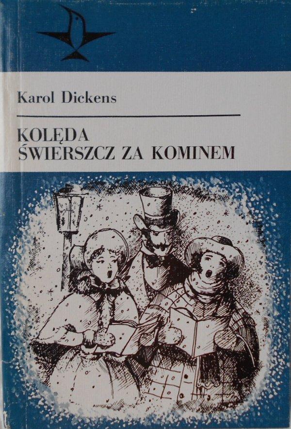 Karol Dickens • Kolęda. Świerszcz za kominem