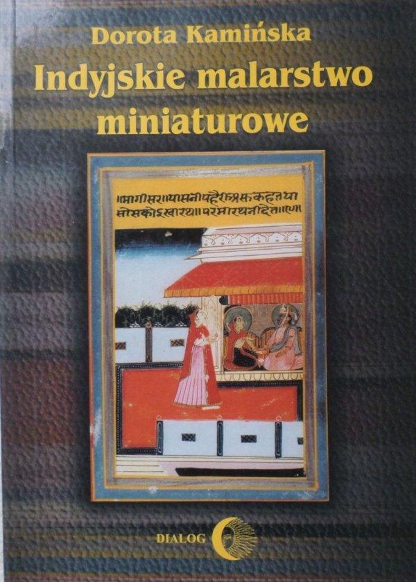Dorota Kamińska • Indyjskie malarstwo miniaturowe