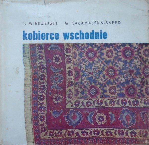 Tadeusz Wierzejski, Maria Kałamajska-Saeed • Kobierce wschodnie