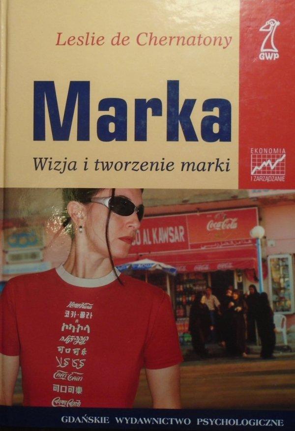 Leslie de Chernatony • Marka. Wizja i tworzenie marki