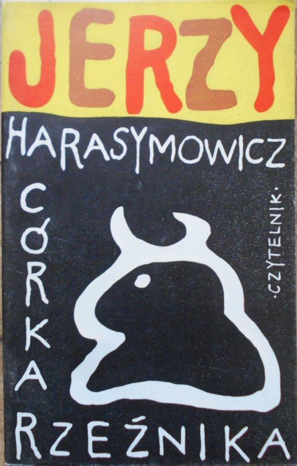 Jerzy Harasymowicz • Córka rzeźnika [Jan Młodożeniec]