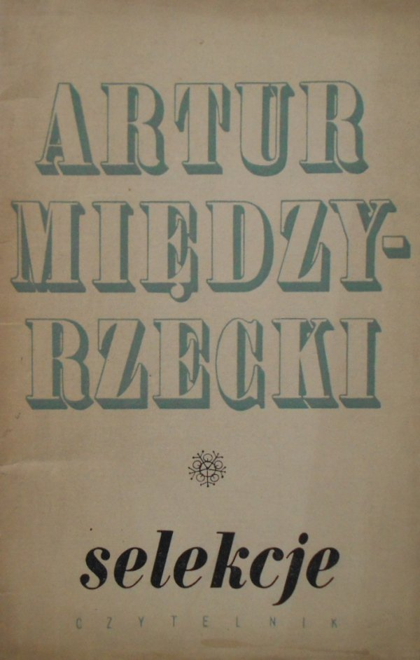 Artur Międzyrzecki • Selekcje