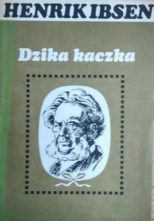 Henryk Ibsen • Dzika kaczka