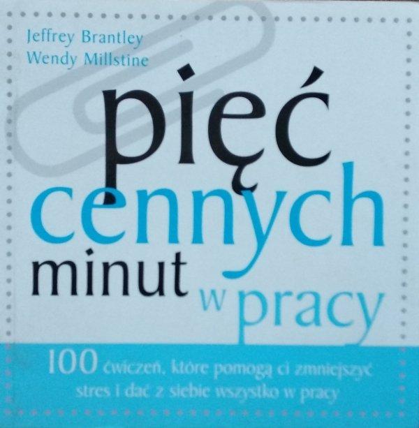 Jeffrey Brantley Wendy Millstine • Pięć cennych minut w pracy