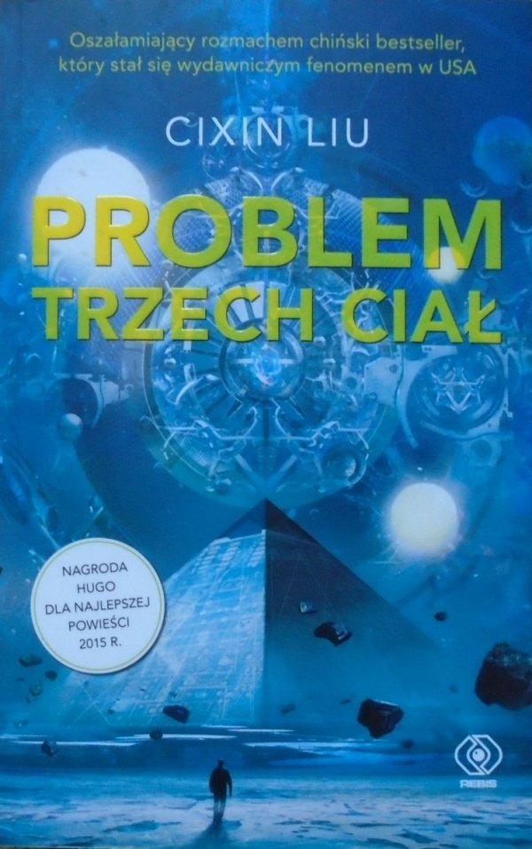 Cixin Liu • Problem trzech ciał [Hugo 2015]