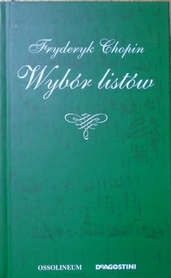 Fryderyk Chopin • Wybór listów