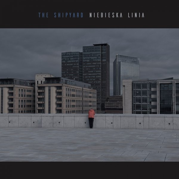 The Shipyard • Niebieska linia • CD
