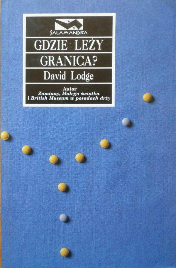David Lodge • Gdzie leży granica?