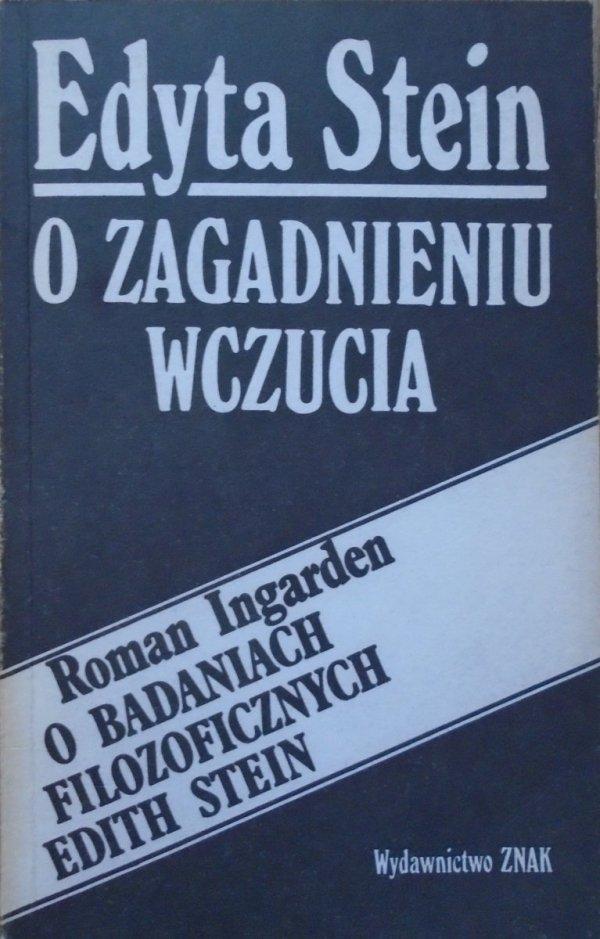 Edyta Stein, Roman Ingarden • O zagadnieniu wczucia. O badaniach filozoficznych Edith Stein