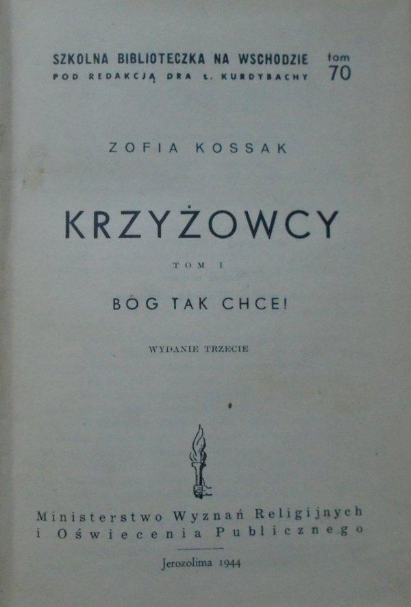 Zofia Kossak • Krzyżowcy [Jerozolima 1944]