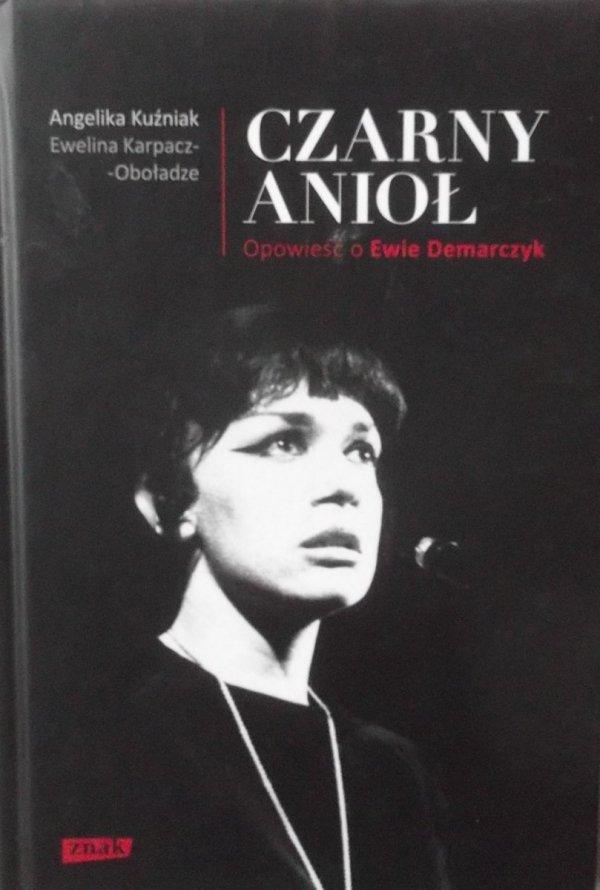 Angelika Kuźniak • Czarny anioł. Opowieść o Ewie Demarczyk