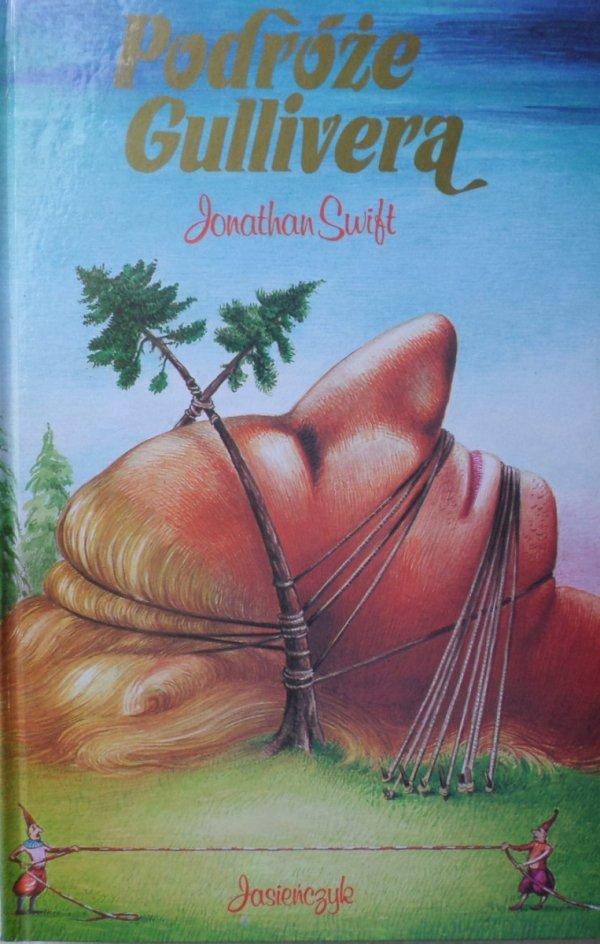 Jonathan Swift • Podróże Gulliwera