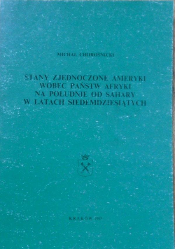 Michał Chorościński • Stany Zjednoczone Ameryki wobec państw Afryki na południe od Sahary w latach siedemdziesiątych