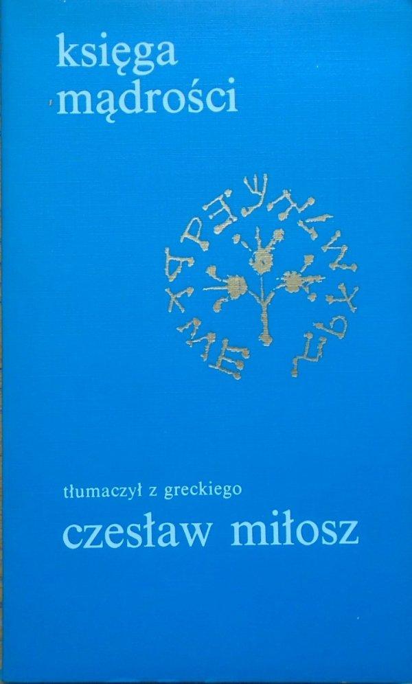 przekład Czesław Miłosz • Księga mądrości