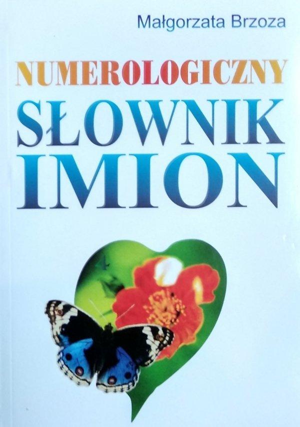 Małgorzata Brzoza • Numerologiczny słownik imion