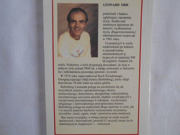 Leonard Orr • Tajemnice nieśmiertelnych. Rebirthing