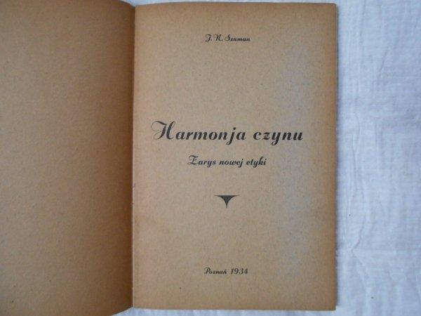 J.N.Szuman • Harmonja czynu. Zarys nowej etyki