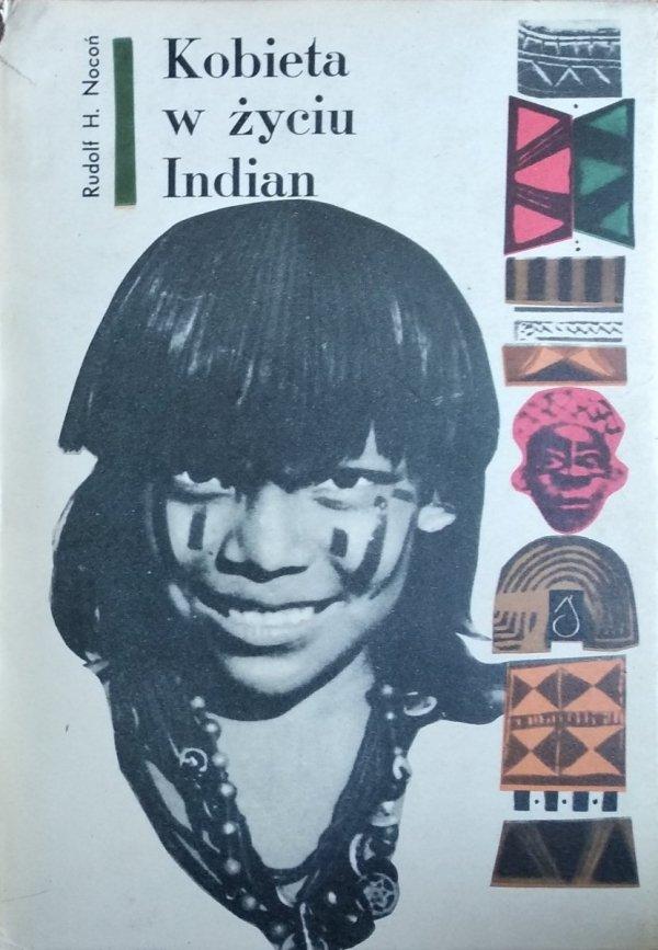 Rudolf Nocoń • Kobieta w życiu Indian