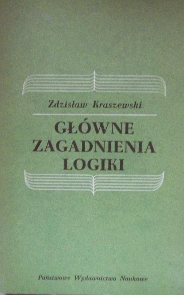Zdzisław Kraszewski • Główne zagadnienia logiki