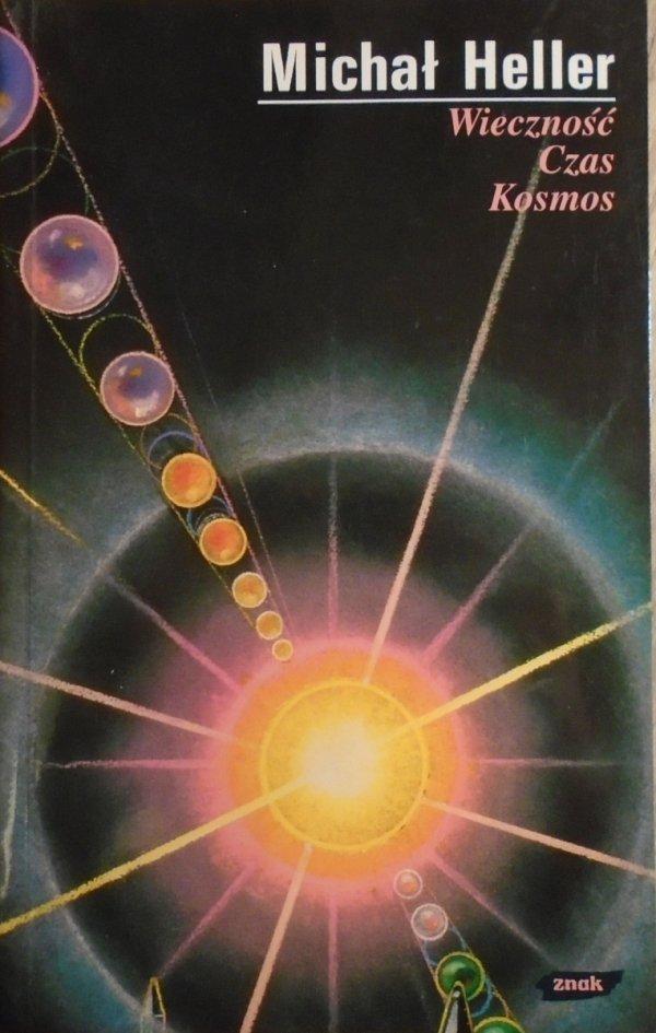 Michał Heller • Wieczność. Czas. Kosmos
