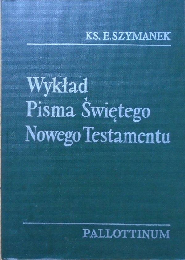 Ks. Edward Szymanek • Wykład Pisma Świętego Nowego Testamentu