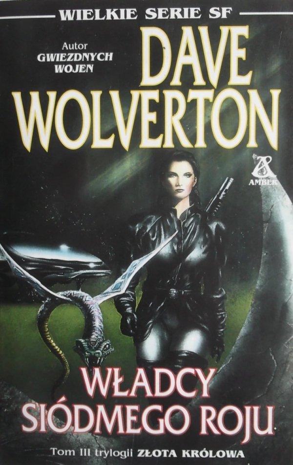 Dave Wolverton • Władcy Siódmego Roju