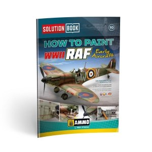 Ammo of Mig 6522 How to Paint WWII RAF Early Aircraft Solution Book