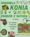 Hodowla konia w zgodzie z naturą Jak zadbać o zdrowie i szczęście konia