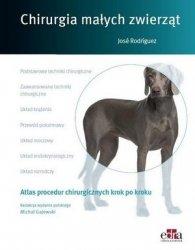 Chirurgia małych zwierząt Atlas procedur chirurgicznych krok po kroku