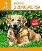 Jak dbać o zdrowie psa